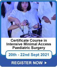 Certificate Course in Intensive Minimal Access Paediatric Surgery